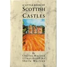A Little Book of Scottish Castles