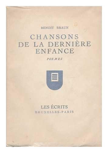 Chansons de la derniere enfance / preface d'Arnold de Kerchove
