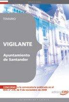 Vigilante del Ayuntamiento de Santander. Temario (Colección 1451) por Francisco Pérez Castillo