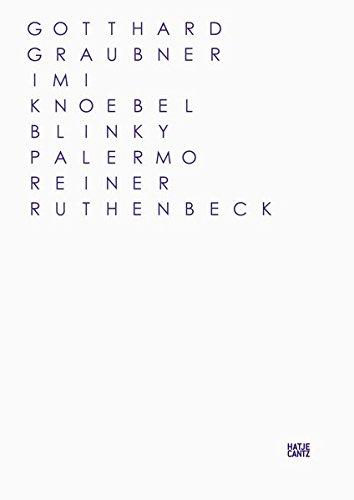 FarbRaumKörper: Gotthard Graubner, Imi Knoebel, Blinky Palermo, Reiner Ruthenbeck