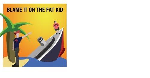 blame-it-on-the-fat-kid-by-ymmv-radio