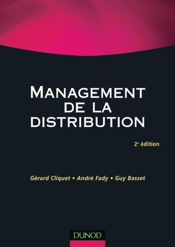 Management de la distribution - 2me dition