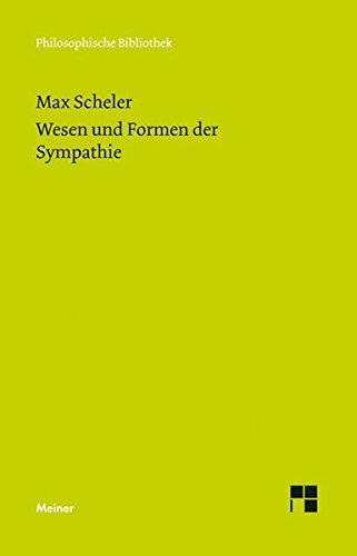 Wesen und Formen der Sympathie (Philosophische Bibliothek)