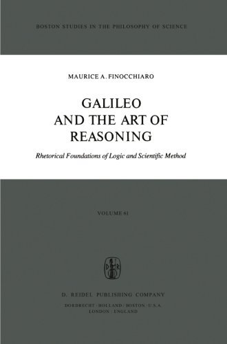 galileo-and-the-art-of-reasoning-rhetorical-foundation-of-logic-and-scientific-method-boston-studies