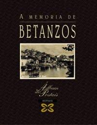 Descargar Libro A memoria de Betanzos (Grandes Obras - Álbums De Postais) de Carlos Díaz Martínez