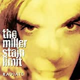 Songtexte von The Miller Stain Limit - Radiate