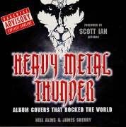 Heavy Metal Thunder: Album Covers That Rocked the World por Neil Aldis