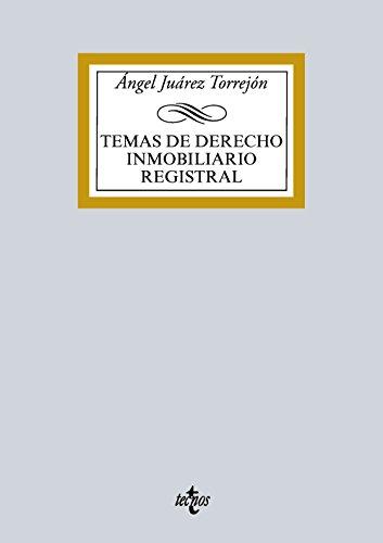 Temas de Derecho inmobiliario registral (Derecho - Biblioteca Universitaria De Editorial Tecnos)