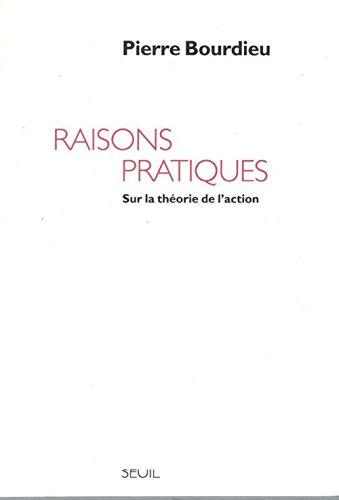 RAISONS PRATIQUES. Sur la théorie de l'action