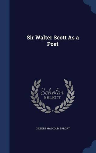 Sir Walter Scott As a Poet