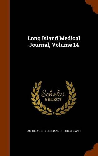 Long Island Medical Journal, Volume 14