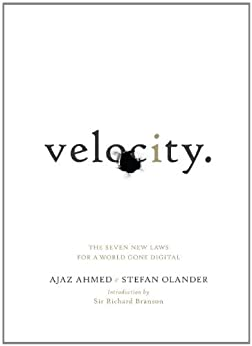 Velocity: The Seven New Laws for a World Gone Digital par [Ahmed, Ajaz, Olander, Stefan]