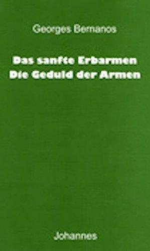 Das sanfte Erbarmen / Die Geduld der Armen (Sammlung Christliche Meister) - Arm Sammlung