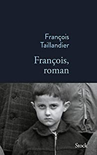 François, roman par François Taillandier