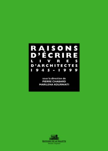 Raisons Decrire Livres Darchit 1945 1999 par Chabard Kourniati