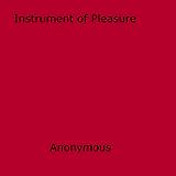 Instrument of Pleasure