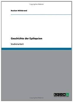 Geschichte der Epilepsien von [Behrends, Walter]