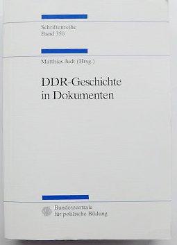 DDR-Geschichte in Dokumenten: Beschlüsse, Berichte, interne Materialien und Alltagszeugnisse (Schriftenreihe)
