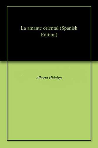 La amante oriental por Alberto Hidalgo