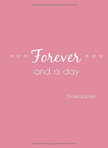 Notizbuch A4 Forever and a day (Shakespeare): liniert