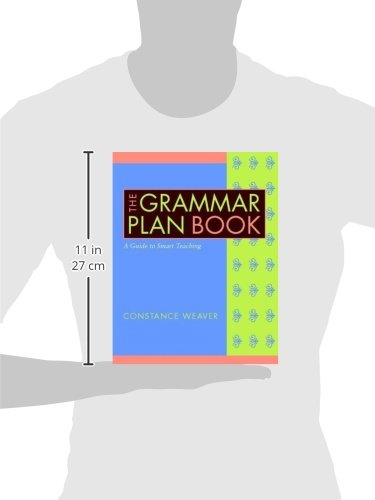 The Grammar Plan Book: A Guide to Smart Teaching
