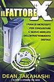 Scarica Libro Il Fattore X (PDF,EPUB,MOBI) Online Italiano Gratis