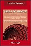 Assetto ruote. Corso teorico pratico