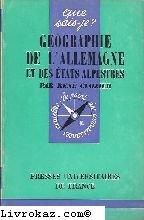 Géographie de l'Allemagne et des états alpestres in-8° br. 128 pp. par Clozier René