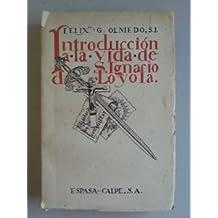 INTRODUCCION A LA VIDA DE S. IGNACIO DE LOYOLA