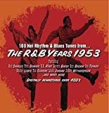R&B Years 1953 by Various Artists