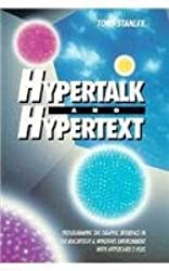 Hypertalk and Hypertext: Programming the Interface Graphic in the Macintosh and Windows 3 with HyperCard 2 Plus