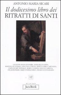 il-dodicesimo-libro-dei-ritratti-di-santi