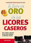 Descargar Libro El Libro De Oro De Los Licores Caseros/ the Golden Book of Homemade Liquor de Irma Diaz