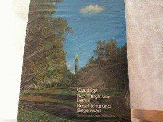 Der Tiergarten. Berlin. Geschichte und Gegenwart