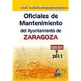 Oficiales De Mantenimiento Del Ayuntamiento De Zaragoza. Test Materias Específicas Y Supuestos