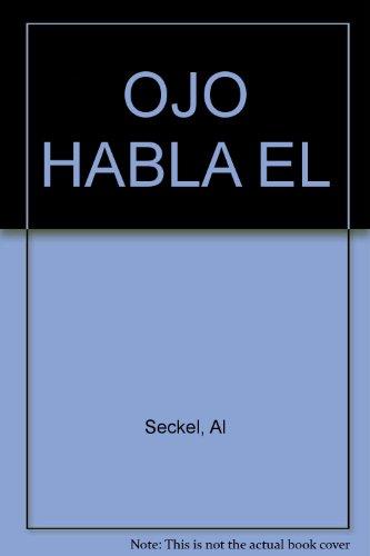 Descargar Libro Ojo habla, el de Al Seckel
