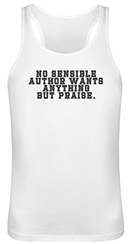 No Sensible Author Tank Top T-Shirt for Men & Women - 100% Soft Cotton - High Quality DTG Printing - Custom Printed Unisex Clothing