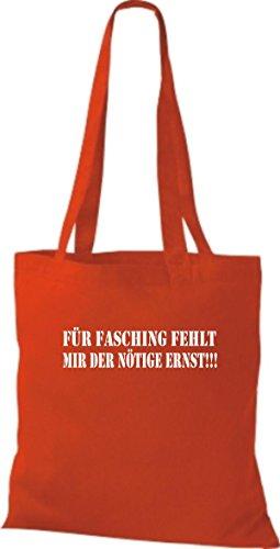 ShirtInStyle Stoffbeutel Karneval FÜR FASCHING FEHLT MIR DER NÖTIGE ERNST!!!, Kostüme verkleiden, viele Farben rot