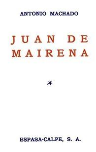 Juan de Mairena par Antonio Machado