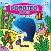 Doroteo el delfin/Doroteo the dolphin (Chiflidos/Whistles) por Adriana Blanco