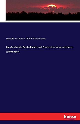 Zur Geschichte Deutschlands und Frankreichs im neunzehnten Jahrhundert