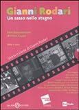 Gianni Rodari. Un sasso nello stagno. DVD. Con libro