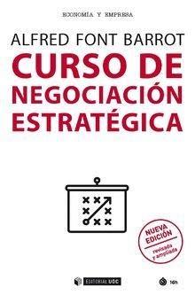Curso de negociación estratégica (Nueva edición resisada y ampliada) (Manuales)