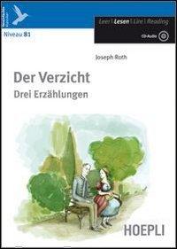 Der Verzicht. Drei Erzählungen. Con CD Audio. Con espansione online