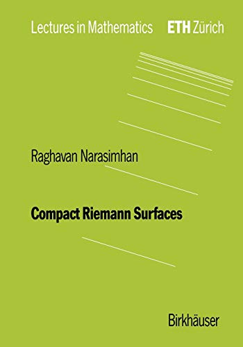 Compact Riemann Surfaces (Lectures in Mathematics. ETH Zürich)