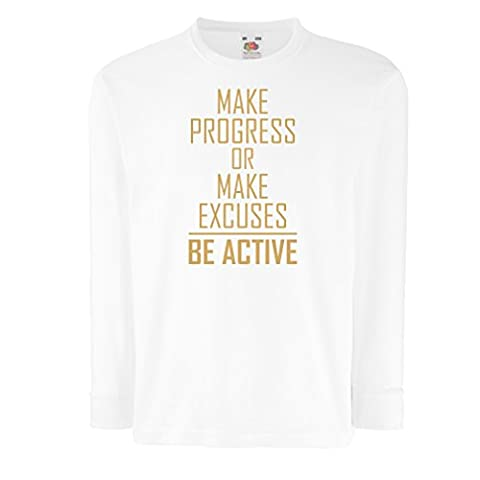 """T-shirt for kids """"Be Active - living with no excuses""""– motivational - daily inspirational quotes for success (3-4 years White Gold)"""