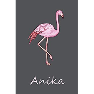 Anika: Personalisiertes Flamingo Bullet Journal, Tage-/ Notizbuch   120 Seiten   6x9 Zoll Format (ca.DIN A5)   gepunket   dotted   punktkariert   dot grid
