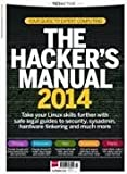 Linux Format Presents the Hackers Manual 2014