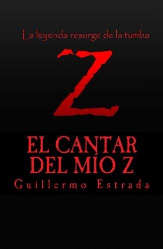 El Cantar del Mio Z