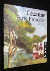 Cézanne, Paris-Provence